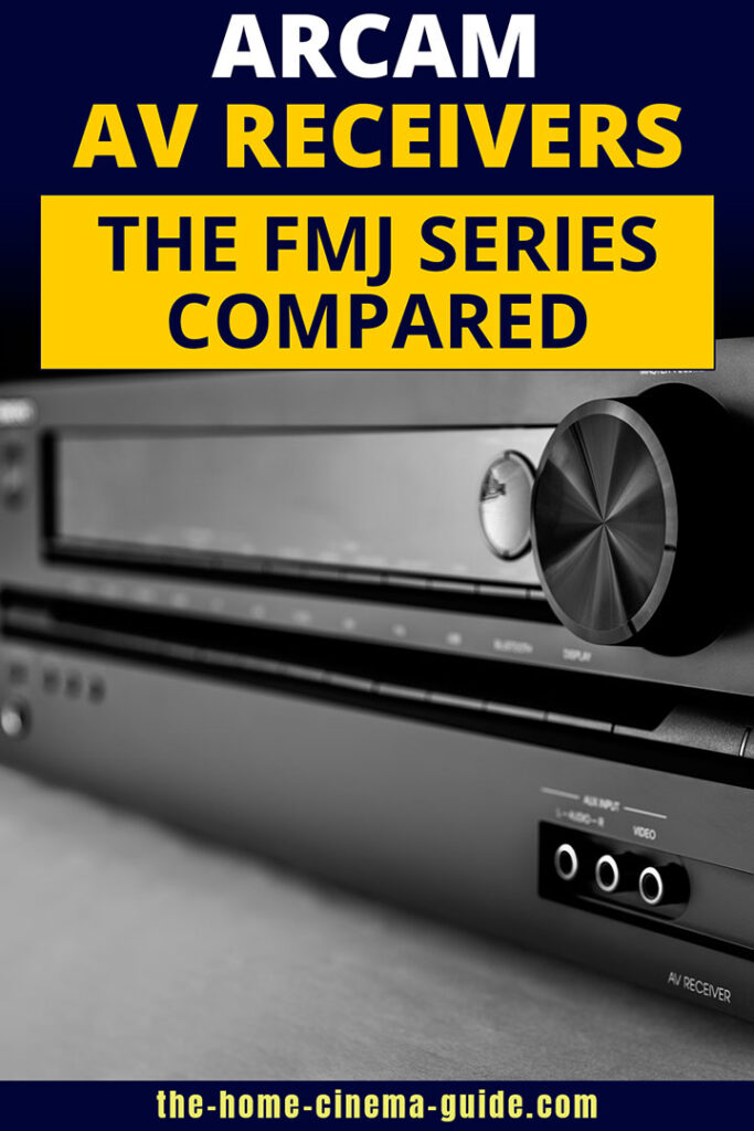 Arcam Av Receivers: The Fmj Series Compared