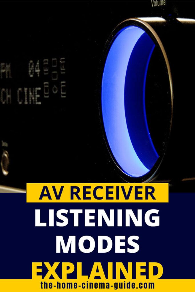 AV Receiver Listening Modes Explained
