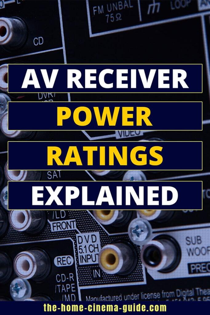 Av Receiver Power Ratings Explained
