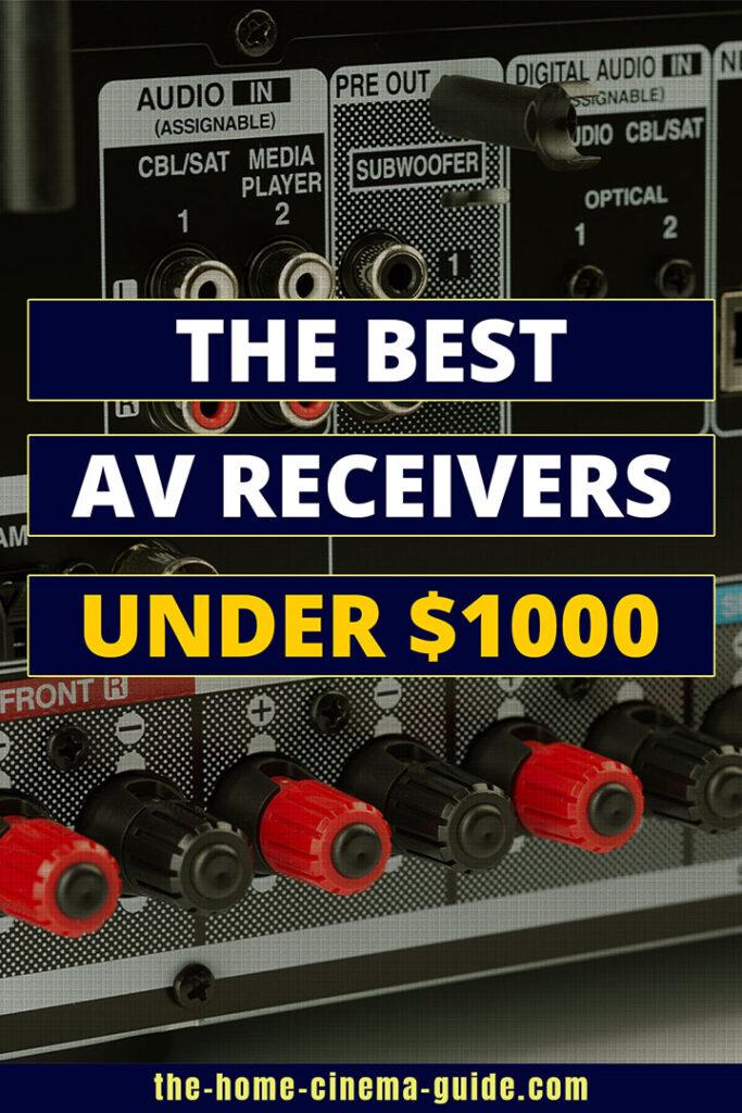 The Best Av Receivers Under $1000