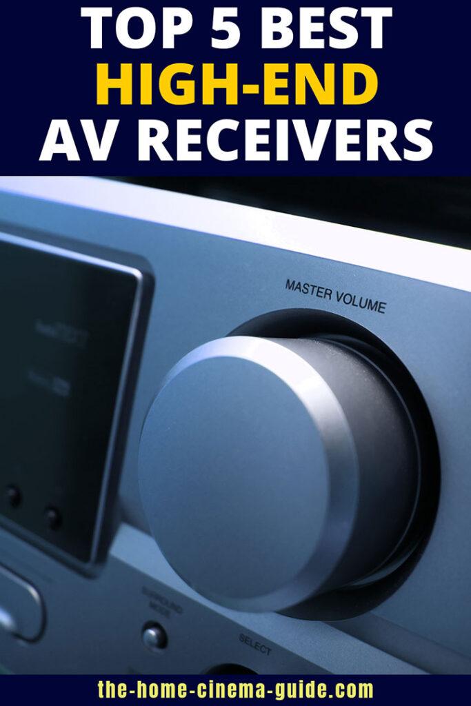 Top 5 Best High-End Av Receivers