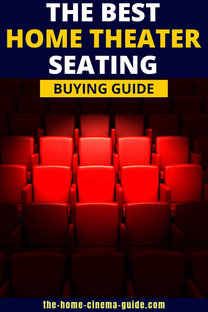 The Best Home Theater Seating Buying Guide