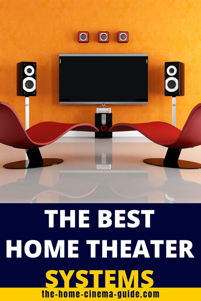 The Best Home Theater Systems
