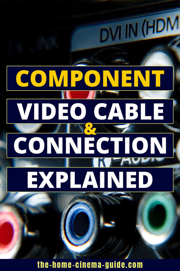Component Video Cable And Connection Explained