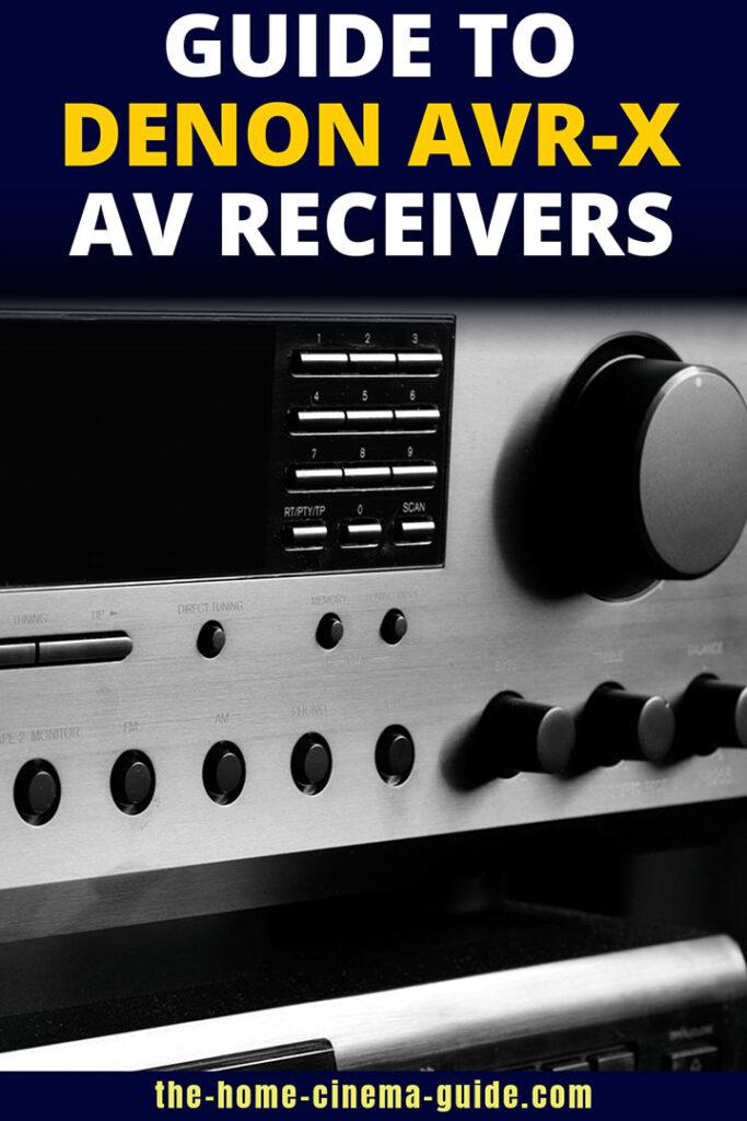Guide To Denon Avr-X Av Receivers
