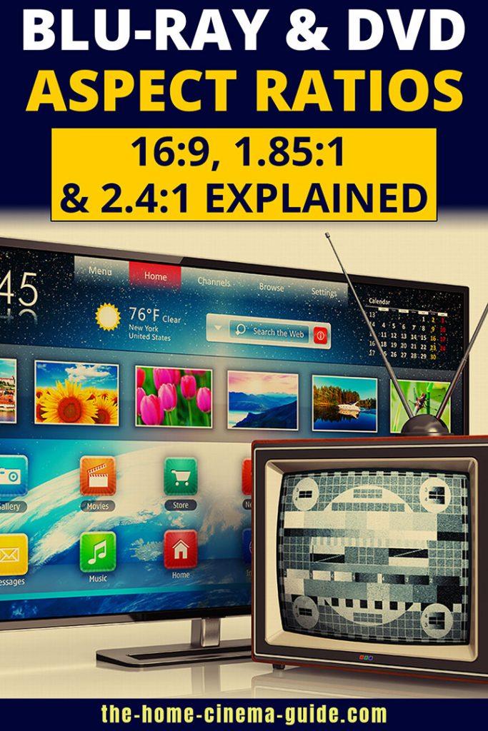 Blu-Ray &Amp; Dvd Aspect Ratios: 16:9, 1.85:1 &Amp; 2.4:1 Explained