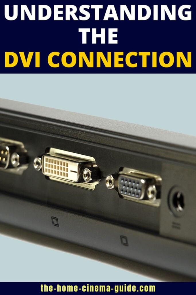 Understanding the DVI Connection