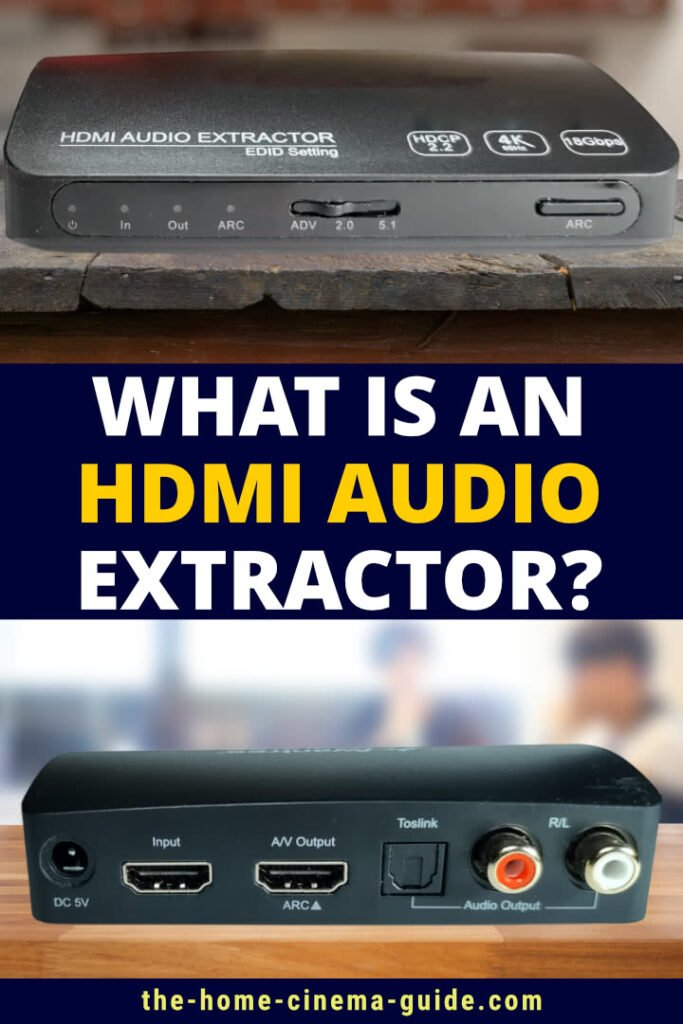 What Is An Hdmi Audio Extractor?