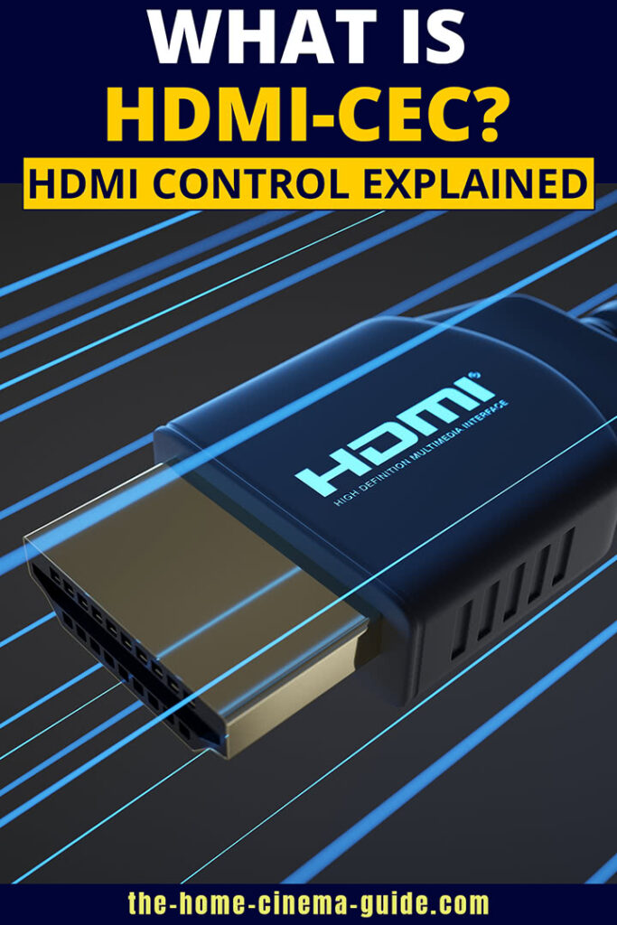 What Is Hdmi-Cec? Hdmi Control Explained