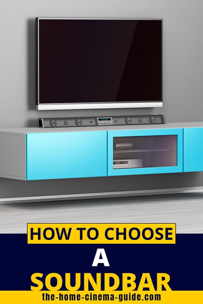 How To Choose A Soundbar
