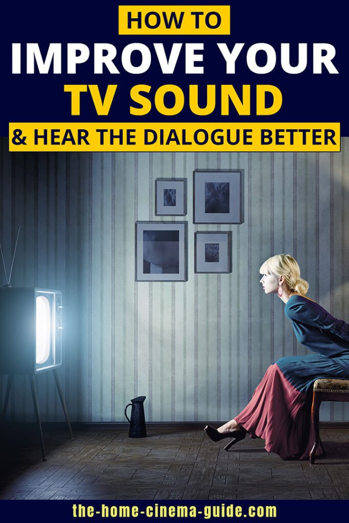 How To Improve Your Tv Sound &Amp; Hear The Dialogue Better