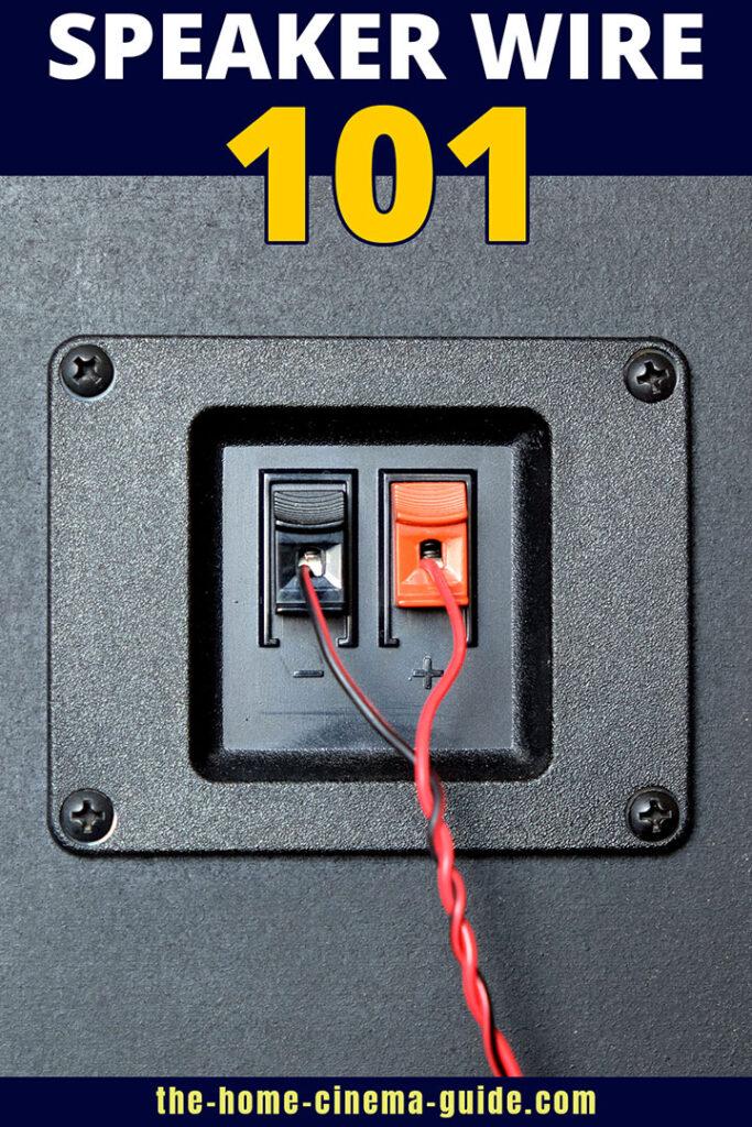 Speaker Wire 101