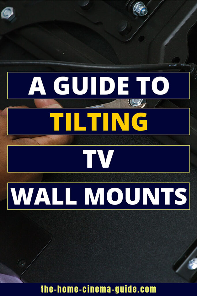 A Guide To Tilting Tv Wall Mounts