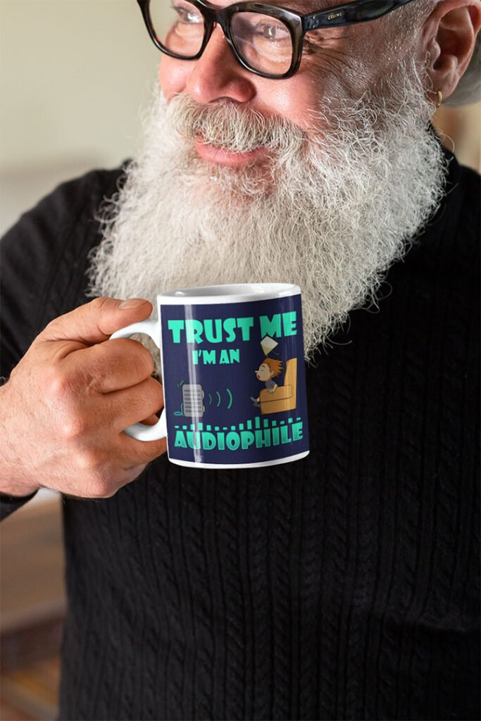 Funny Trust Me, I'm An Audiophile Mug For Music Lovers