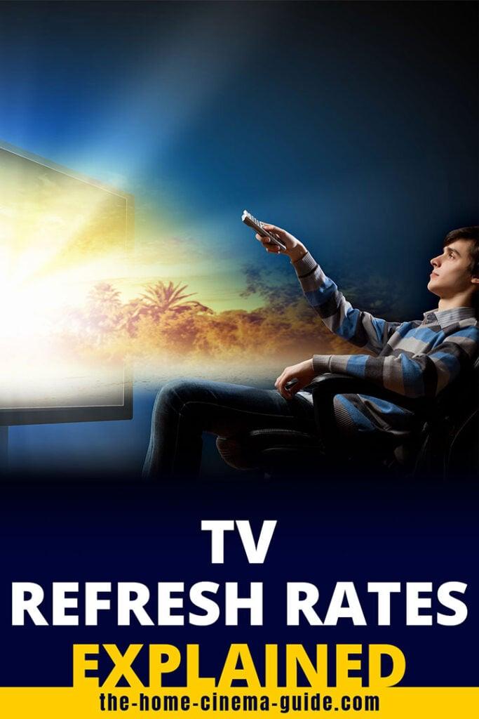 Tv Refresh Rates Explained